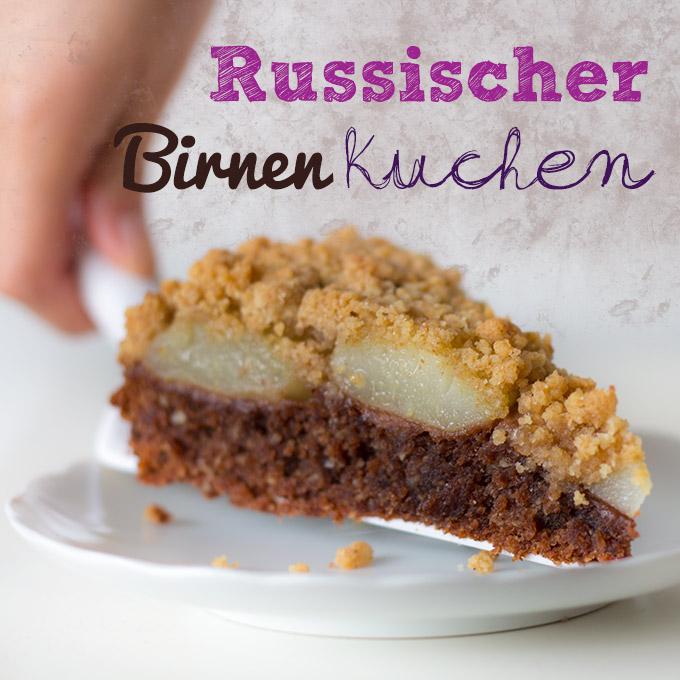Russischer Birnenkuchen Vegan Cake Invasion