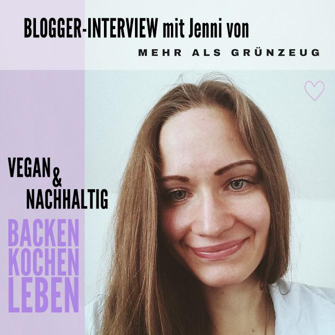 Blogger Interview Jenni Mehr als Grünzeug